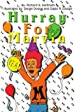 Hurray For Marvin, Richard S. Hartmetz, 0595215629