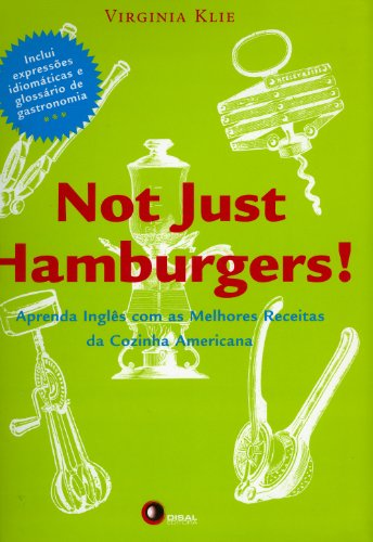 Not Just Hamburgers! - Volume 1