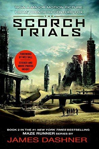 The Scorch Trials Movie Tie-in Edition (Maze Runner, Book Two) (The Maze Runner Series) by Dashner, James(August 4, 2015) Paperback