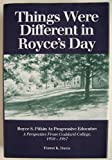 Things Were Different in Royce's Day, Forest K. Davis, 0912362170