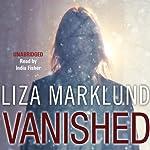 Vanished   Liza Marklund