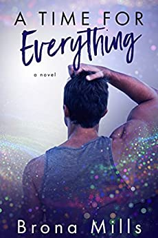 A Time for Everything (Time Series book 1) by [Mills, Brona]
