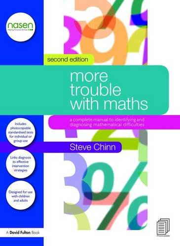 More Trouble with Maths: A Complete Manual to Identifying and Diagnosing Mathematical Difficulties (nasen spotlight)
