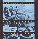 White Rabbit and Other Hits by Jefferson Airplane (2008-03-01)