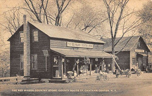 (Chatham Center New York Red Wagon Country Store Antique Postcard)
