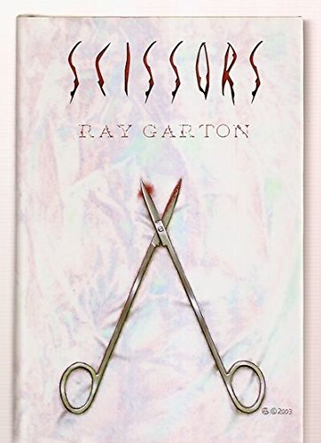 Scissors by Ray Garton, Ray Garton