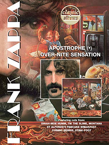 Frank Zappa: Apostrophe(') and Over-Nite Sensation (Classic Albums) ()