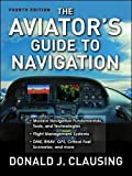 The Aviator's Guide to Navigation (Aviation)