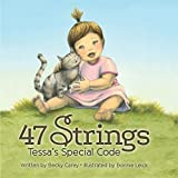 47 Strings. Tessa's Special Code