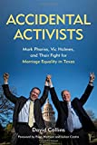 Accidental Activists: Mark Phariss, Vic Holmes, and Their Fight for Marriage Equality in Texas (Mayborn Literary Nonfiction Series)