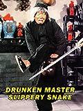 jackie chan drunken master - Drunken Master Slippery Snake