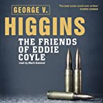 The Friends of Eddie Coyle | George V. Higgins