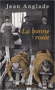 """Afficher """"La bonne rosée"""""""