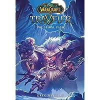 World of Warcraft: Traveler: The Spiral Path: 2