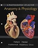 Human Anatomy and Physiology, Books a la Carte Edition; Modified MasteringA&P with Pearson EText -- ValuePack Access Card -- for Human Anatomy and Physiology; Photographic Atlas for Anatomy and Physiology, a (ValuePack Only) 1st Edition