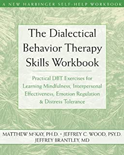The Dialectical Behavior Therapy Skills Workbook For Bipolar