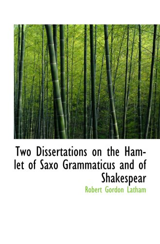 Read Online Two Dissertations on the Hamlet of Saxo Grammaticus and of Shakespear pdf epub