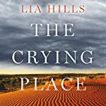 The Crying Place | Lia Hills
