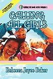 Calling All Girls, Rebecca Joyce Baker, 1425785263