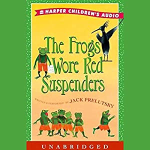 The Frogs Wore Red Suspenders Audiobook