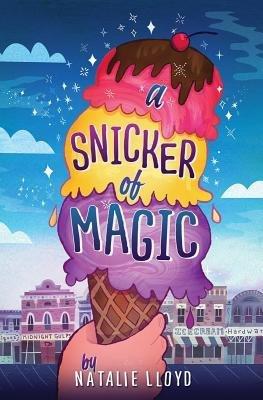 [(A Snicker of Magic )] [Author: Natalie Lloyd] [Feb-2014]