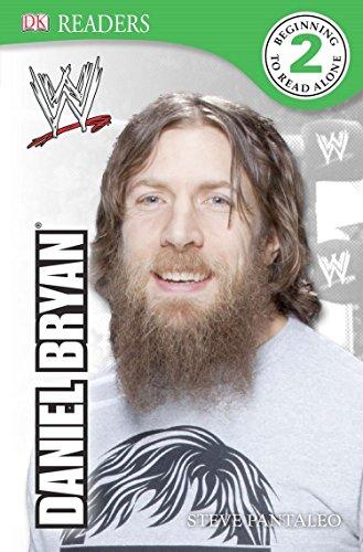 DK Reader Level 2:  WWE Daniel Bryan (DK Readers Level 2) (Daniel Bryan Case)