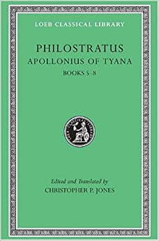 Apollonius of Tyana: v. 2, Bks. 5-8 Loeb Classical Library