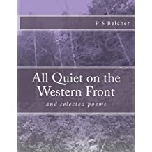 All Quiet on the Western Front: and selected poems