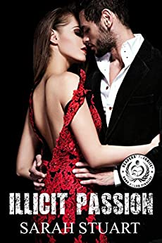 Illicit Passion: A Showbiz Family Saga (Royal Command Book 2) by [Stuart, Sarah]