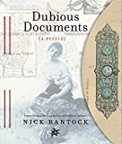 Dubious Documents: A Puzzle (Wordplay, Ephemera, Interactive Mystery)