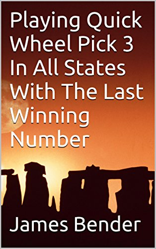 Playing Quick Wheel Pick 3 In All States With The Last Winning Number