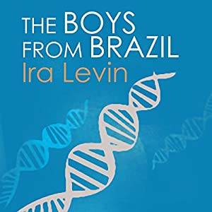 The Boys from Brazil Audiobook