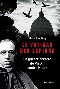 Le Vatican des espions par Mark Riebling