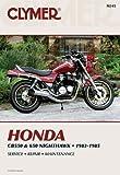 Honda CB550 and 650 * 1983-1985 Service * Repair * Maintenance (Clymer Motorcycle Repair Series)