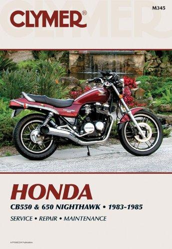 Old Honda Bike (Honda CB550 and 650 * 1983-1985 Service * Repair * Maintenance (Clymer Motorcycle Repair Series))