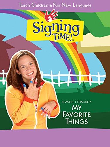 Signing Time Season 1 Episode 6: My Favorite Things