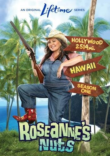 Roseanne's Nuts, Season One by Lifetime