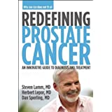Redefining Prostate Cancer: An Innovative Guide to Diagnosis and Treatment