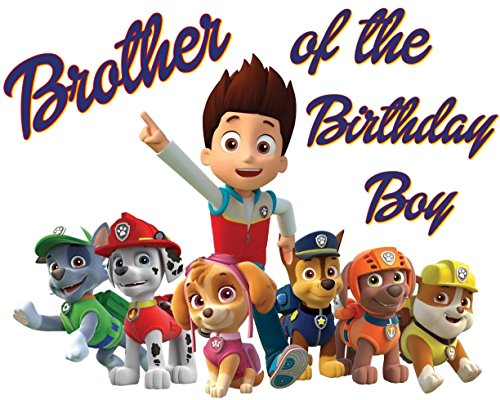 PAW Patrol - BROTHER of Birthday Boy - For Dark-Colored Materials - Iron On Heat Transfer 8.5