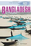 Bangladesh in Pictures (Visual Geography (Twenty-First Century))