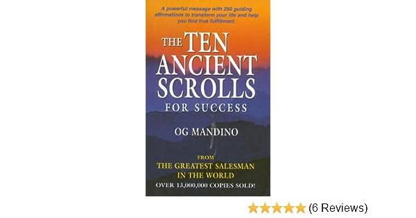 The Ten Ancient Scrolls For Success Og Mandino