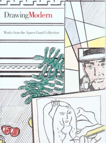 Drawing Modern: Works from the Agnes Gund Collection