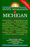 Hunt's Highlights of Michigan, Mary Hunt and Don Hunt, 0962349984