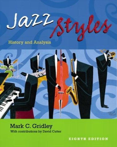 Jazz Styles: History and Analysis (8th Edition)