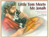Little Tom Meets Mr Jonah, Philip D. Smith and Pat Day-Bivins, 1886864160