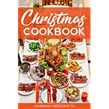 Christmas Cookbook: Family Recipes and Holiday Cookbook