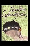 Stealing Splendiferous, Alyssa Huckleberry, 0595677126