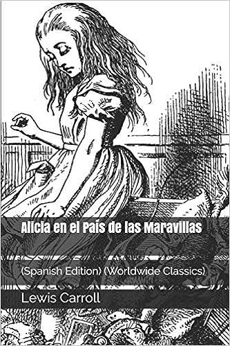 Amazon Com Alicia En El País De Las Maravillas Spanish