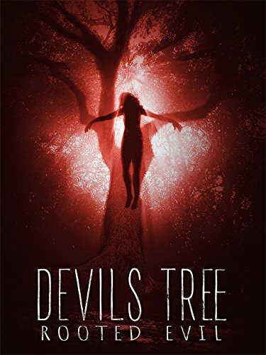 - Devil's Tree: Rooted Evil