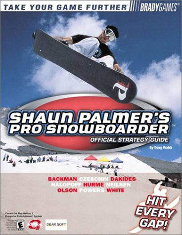 Shaun Palmer's Pro Snowboarder Official Strategy Guide (Bradygames Take Your Games Further)